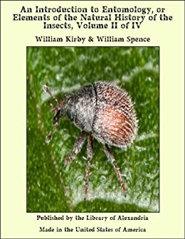 an introduction to the history of entomology A history of entomological classification  history of entomology,  he produced an introduction to entomology,.
