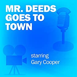 Mr. Deeds Goes to Town (Dramatized)