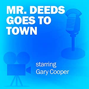 Mr. Deeds Goes to Town (Dramatized) Radio/TV
