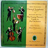 Serge Prokofiev Classical Symphony in D Minor and Benjamin Britten, The Young Person's Guide to the Orchestra - Vinyl LP Record