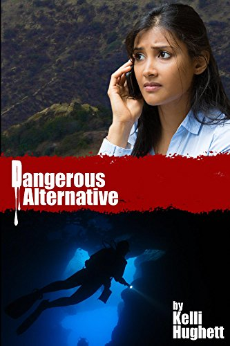 Dangerous Alternative by [Hughett, Kelli]