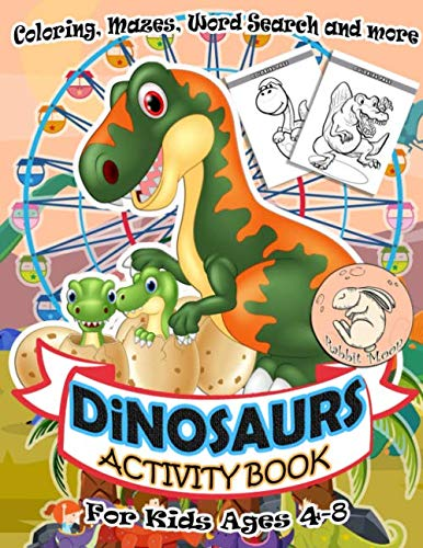 Dinosaurs Activity Book for Kids Ages 4-8: A Fun Kid Workbook Game For Learning, Coloring, Mazes, Word Search and More ! Activity Book Dinosaurs (General Relativity Workbook)