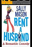 Rent A Husband: a Romantic Comedy