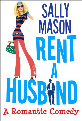 Rent A Husband: a Romantic Comedy cover