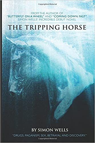 Book The Tripping Horse by Simon Wells (2014-01-30)