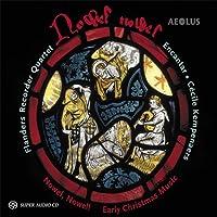 Nowel Nowel - Frühe Weihnachtsmusik