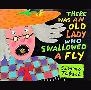 There Was an Old Lady Who Swallowed a Fly Audiobook