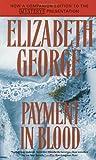 Payment in Blood, Elizabeth George, 0553284363
