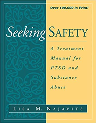 Worksheet Seeking Safety Worksheets seeking safety a treatment manual for ptsd and substance abuse guilford 1st edition
