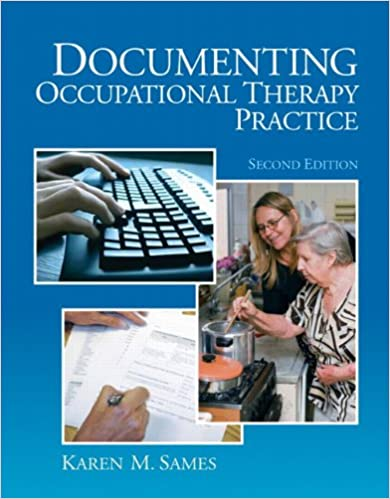 Documenting occupational therapy practice 2nd edition documenting occupational therapy practice 2nd edition 2nd edition fandeluxe Images