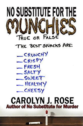 No Substitute for the Munchies (Subbing isn't for Sissies Book 9)