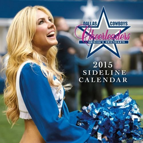 Turner Perfect Timing 2015 Dallas Cowboy Cheerleaders Wall Calendar, 12 x 12 Inches (8011748) - Dallas Cowboys Cheerleaders Wall