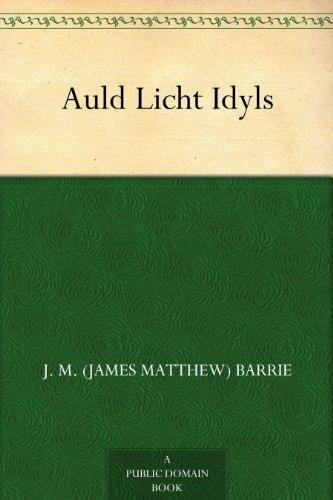 Auld Licht Idyls