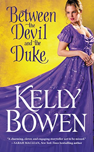 Between the Devil and the Duke (A Season for Scandal) by [Bowen, Kelly]