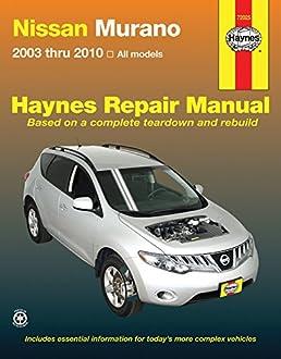 nissan murano 2003 thru 2010 all models haynes repair manual rh amazon com 2008 Murano 2015 Murano