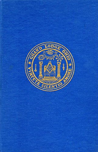 M. W. Grand Lodge of Free and Accepted Masons of the State of Ohio 167th Annual Communication