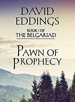Pawn of Prophecy (Book 1 of The Belgariad) by [Eddings, David]