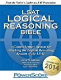 [(The Powerscore LSAT Logical Reasoning Bible)] [Author: David M Killoran] published on (November, 2014)