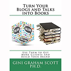 Turn Your Blogs and Talks into Books Audiobook