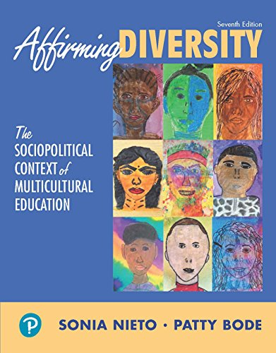 Affirming Diversity: The Sociopolitical Context of Multicultural Education (What's New in Foundations / Intro to Teaching)
