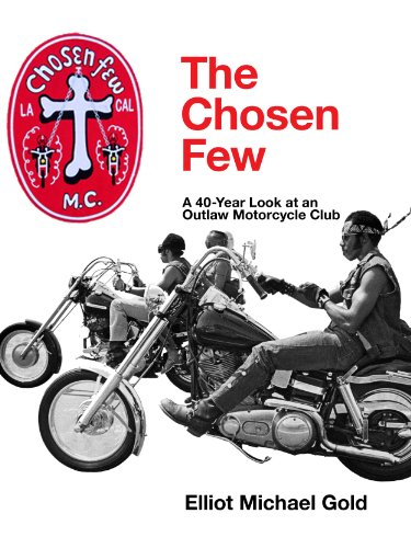 The Chosen Few: A 40-Year Look at an Outlaw Motorcycle ()
