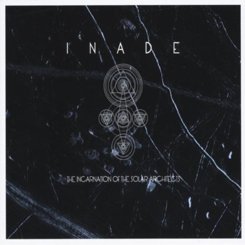 The Incarnation Of Solar Architects (Inade The Incarnation Of The Solar Architects)