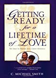 Getting Ready for a Lifetime of Love, C. Michael Smith, 0805416811