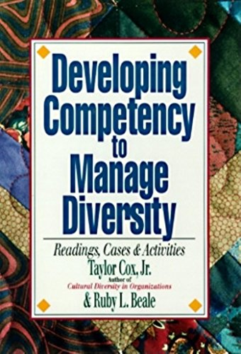 Developing Competency to Manage Diversity: Reading, Cases, and Activities