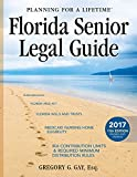 Florida Senior Legal Guide: 11th Edition