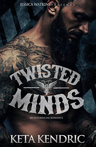 Twisted Minds: Book 1 of the Twisted Minds series by [Kendric, Keta]