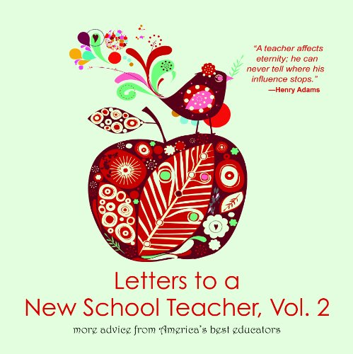 Letters to a New School Teacher: More Advice from America's Best Educators