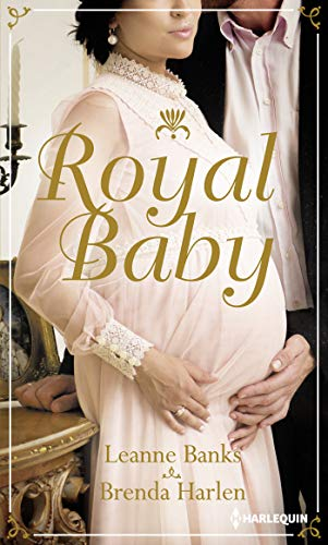 Royal Baby : Naissance au palais - Surprise pour le prince (Hors Collection) (French Edition)