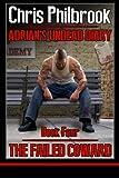 The Failed Coward: Adrian's Undead Diary Book Four (Volume 4)