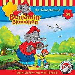 Die Wünschelrute (Benjamin Blümchen 58)