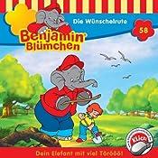 Die Wünschelrute (Benjamin Blümchen 58) | Elfie Donnelly