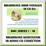 Brainwave Mind Voyages 18 CD Set: Brainwave Meditation Programs, Hemispheric Synchronization, and Brainwave Entrainment Technology (18 BMV CDs: Lucid Dreaming, Astral Trance, Alpha Brainwaves, Theta Brainwaves, Delta Brainwaves, Tones, Astral Vibrations,