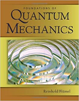 Book Foundations of Quantum Mechanics: From Photons to Quantum Computers