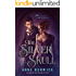 The Silver Skull (The Elemental Web Chronicles Book 2)