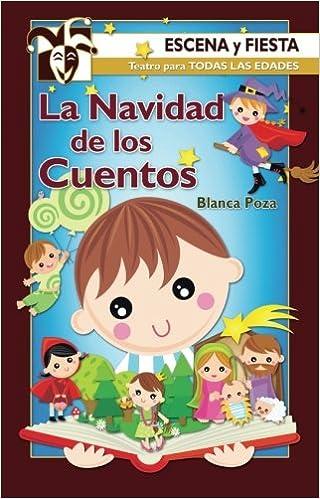 Libros para descargar en Android La Navidad de los cuentos (Escena y fiesta) MOBI