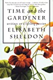 Time and the Gardener, Elisabeth Sheldon, 080708557X