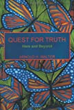 Quest for Truth, Arnold H. Walter, 1463441258