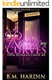 Reserve My Curves: Your Husband Chose Me