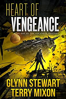Heart of Vengeance (Vigilante Book 1) by [Mixon, Terry, Stewart, Glynn]