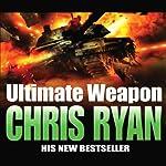 Ultimate Weapon   Chris Ryan