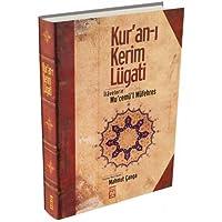 Kur'an-ı Kerim Lugati (Ciltli): İlavelerle Mu'cemü'l Müfehres