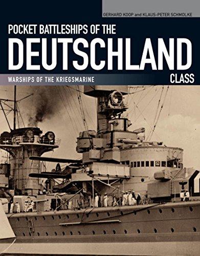 Pocket Battleships of the Deutschland Class: Warships of the Kriegsmarine ()