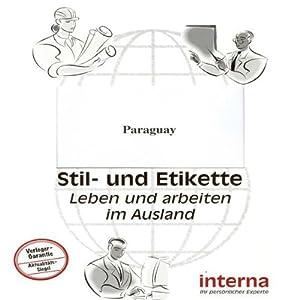 Handbuch Paraguay (Stil und Etikette) Hörbuch
