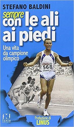 Como Descargar Libros Sempre Con Le Ali Ai Piedi. Una Vita Da Campione Olimpico It PDF