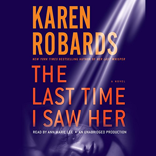 The Last Time I Saw Her: A Novel by Random House Audio