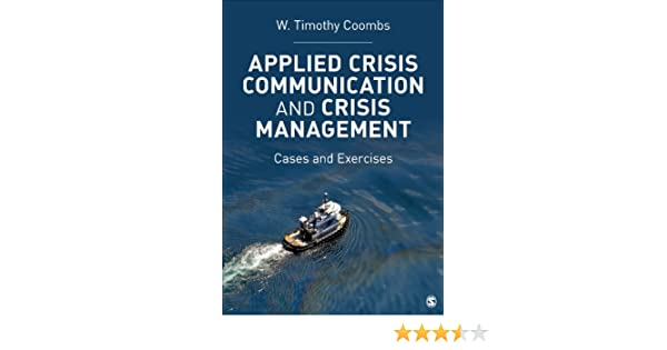 Applied crisis communication and crisis management cases and applied crisis communication and crisis management cases and exercises kindle edition by timothy coombs reference kindle ebooks amazon fandeluxe Choice Image